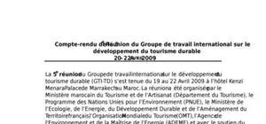 Compte-rendu de la 5è réunion du groupe de travail international sur le développement du tourisme durable 20 – 22 avril 2009