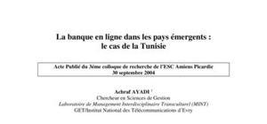 La banque en ligne dans les pays émergents :: cas de la tunisie