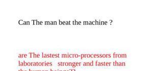 La machine peut elle battre l'homme en anglais