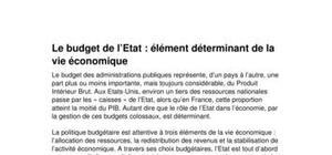 La politique budgétaire :le budget de l'etat, élément déterminant de la vie économique