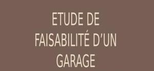 Etude de faisabilité d'un garage d'entretien et de réparation