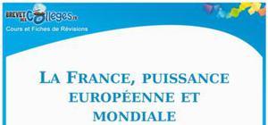 La france, puissance européenne et mondiale