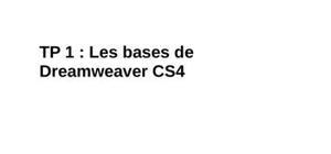 Tp 1 : les bases de dreamweaver cs4