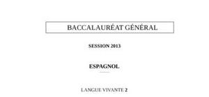 Sujet Espagnol LV2 Bac S 2013
