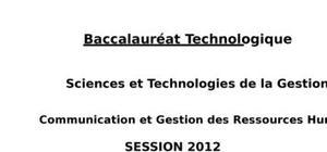 Sujet CGRH Bac STG 2012 : Communication et Gestion des Ressources Humaines