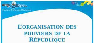 L'organisation des pouvoirs de la République