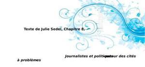 Journalistes et politiques  « autour des cités à problèmes »