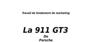Marketing produit appliqué à la porsche 911)