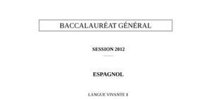 Sujet Espagnol LV1 Bac ES 2012