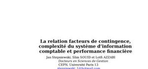 La relation facteurs de contingence, complexité du système d'information comptable et performance financière