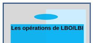 Les opérations de lbo/lbi