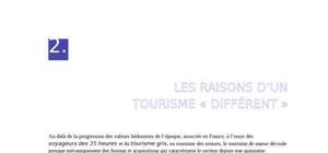 Les raisons d'un tourisme « diffÉrent »