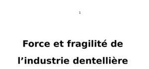 Force et fragilité de l'industrie dentellière