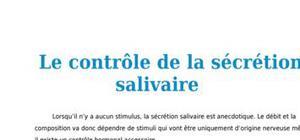 Le contrôle de la sécrétion salivaire