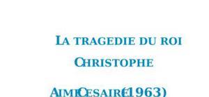 La Tragédie du roi Christophe, Aimé Césaire