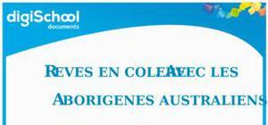 Rêves en colère avec les aborigènes Australiens - Barbara Glowczewski