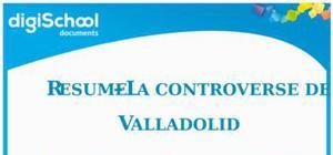 Résumé La controverse de Valladolid