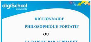 Dictionnaire philosophique portatif ou la raison par alphabet