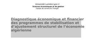 Diagnostic économique et financier des programmes de stabilisation et d'ajustement structurel de l'économie algérienne