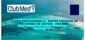 Pilotage budgetaire cas de Club Med