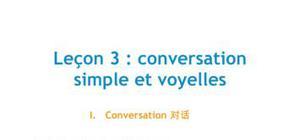 Doc - Lecon 3 conversation simple et voyelle chinois