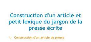 Construction d'un article et lexique du jargon de la presse écrite