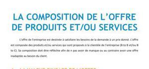 La composition de l'offre de produits et/ou de services - Marketing BTS NRC