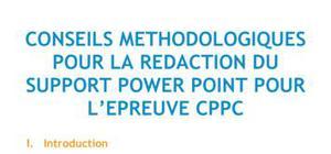 Conseils méthodologiques pour la rédaction du support powerpoint pour l'épreuve CPPC - Méthodo BTS NRC