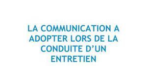 La communication à adopter lors de la conduite d'un entretien - RH Bac+3