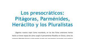 Los presocráticos : Pitágoras, Parménides, Heráclito, los Pluralistas