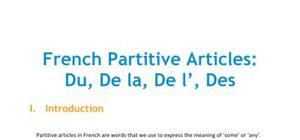 French Partitive Articles: Du, De la, De l', Des