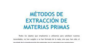 Métodos de extracción de materias primas