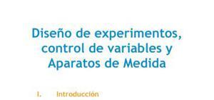 Diseño de experimentos, control de variables y aparatos de medida