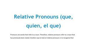 Relative pronouns - que, quien, el que - in Spanish