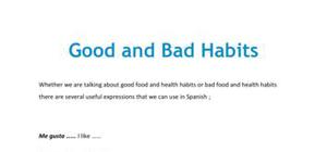 Good and bad habits in Spanish