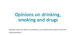 Opinions on drinking, smoking and drugs in Spanish