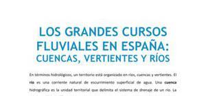 Los grandes cursos fluviales en España: cuencas, vertientes y ríos