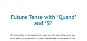 Future tense with 'Quand' and 'si' in French