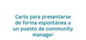 Carta de presentación para una candidatura espontánea en community management