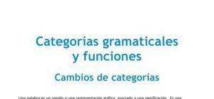 Categorías gramaticales y funciones : cambios de categorías