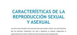 Las características de la reproducción sexual y asexual