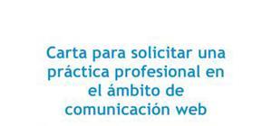Carta para solicitar una práctica profesional en el ámbito de comunicación web