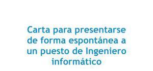 Carta de presentación Candidatura espontánea Ingeniero informático