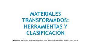 Materiales transformados : herramientas y clasificación