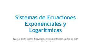 Sistemas de ecuaciones exponenciales y logarítmicas - Matemáticas - 1 de bachillerato