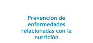 Prevención de enfermedades relacionadas con la nutrición - Biología - 3 de ESO