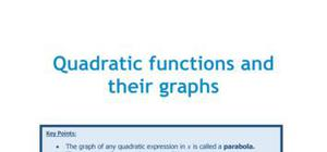 Quadratic functions and their graphs - Maths - AS level