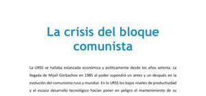 La crisis del bloque comunista - Historia - 1 de bachillerato