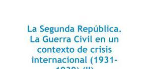 La Segunda República y la Guerra Civil en un contexto de crisis internacional - Historia - 2 de bachillerato