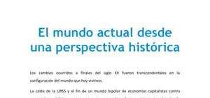 El mundo actual desde una perspectiva histórica - Historia - 1 de bachillerato